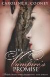 The Vampire's Promise (Vampire's Promise, # 1-3) - Caroline B. Cooney