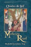 Medicine Road (Newford, #14) - Charles de Lint, Charles Vess