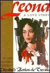Leona, a Love Story - Elizabeth Borton de Treviño