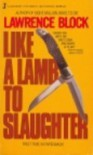 Like a Lamb to Slaughter - Lawrence Block