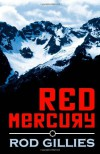 Red Mercury - Rod Gillies
