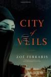 City of Veils - Zoë Ferraris