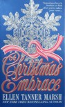 A Christmas Embrace - Ellen Tanner Marsh