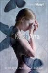 KochAna. W pułapce anoreksji i bulimii - Marta Motyl