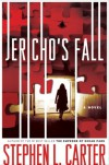 Jericho's Fall - Stephen L. Carter