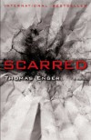 Scarred: A Novel (The Henning Juul Series) - Thomas Enger