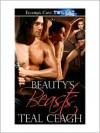 Beauty's Beasts - Teal Ceagh