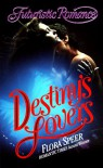 Destiny's Lovers - Flora Speer