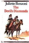 The Devil's diamonds - Juliette BENZONI