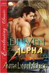 Driven Alpha - Anitra Lynn McLeod