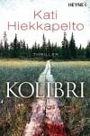 Kolibri - Kati Hiekkapelto