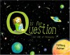 Q is for Question: An ABC of Philosophy - Tiffany Poirier