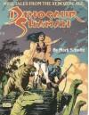 Dinosaur Shaman: Nine Tales from the Xenozoic Age - Mark Schultz