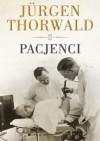 Pacjenci - Jürgen Thorwald