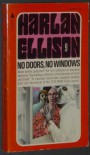 No Doors No Windows - Harlan Ellison