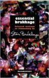 Essential Brakhage: Selected Writings on Filmmaking - Stan Brakhage, Bruce R. McPherson