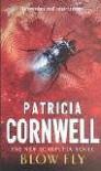 Blow Fly (Kay Scarpetta, #12) - Patricia Cornwell