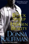 The Black Sheep and the Hidden Beauty - Donna Kauffman