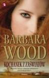 Kochanek z zaświatów - Barbara Wood