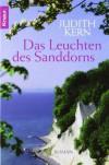 Das Leuchten Des Sanddorns Roman - Judith Kern