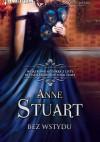 Bez wstydu - Anne Stuart