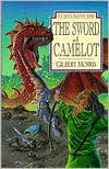 The Sword of Camelot - Gilbert Morris