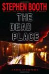 The Dead Place - Stephen Booth
