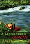 A Leprechaun's Lament - Wayne Zurl