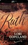 Ruth - Lori Copeland