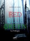 Red Blue Green La Trilogia (Grandi Romanzi Corbaccio) - Kerstin Gier, Alessandra Petrelli