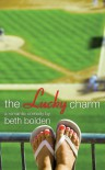 The Lucky Charm (The Portland Pioneers) - Beth Bolden