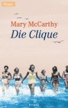 Die Clique. - Mary McCarthy