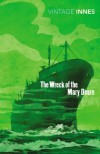 The Wreck of the Mary Deare (Vintage Classics) - Hammond Innes