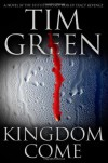 Kingdom Come - Tim Green