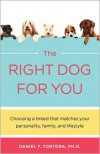 The Right Dog For You - Daniel F. Tortora