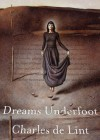 Dreams Underfoot (Audio) - Charles de Lint