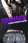 Bronagh (Slater Brothers, #1.5) - L.A. Casey