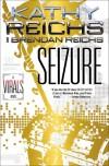 Seizure: A Virals Novel - Kathy Reichs