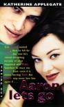 Aaron Lets Go - Katherine Applegate