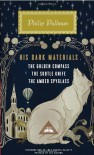 His Dark Materials: The Golden Compass, The Subtle Knife, The Amber Spyglass - Philip Pullman