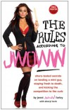 "The Rules According to Jwoww - Jenni ""Jwoww"" Farley, Sheryl Berk"