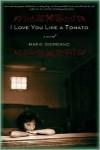 I Love You Like a Tomato - Marie Giordano, Anna Genoese, Michael Collica