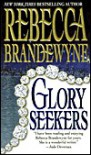 Glory Seekers - Rebecca Brandewyne