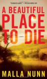 A Beautiful Place to Die: A Novel - Malla Nunn