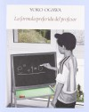 La fórmula preferida del profesor - Yōko Ogawa, Yoshiro Sugiyama, Héctor Jiménez Ferrer