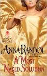 A Most Naked Solution - Anna Randol