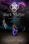 Dark Matter - Christie Rich