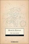 Dos Veces Junio - Martín Kohan