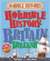 The Horrible History of Britain and Ireland - Terry Deary, Martin Brown