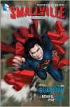 Smallville Season 11 Vol. 1: Guardian - Bryan Q. Miller, Pere Pérez, Cat Staggs